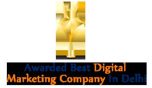 Awarded Best Digital Marketing Company in Delhi